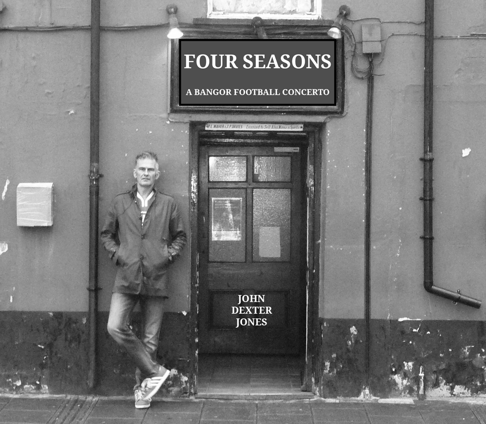 Four Seasons – A Bangor Football Concerto